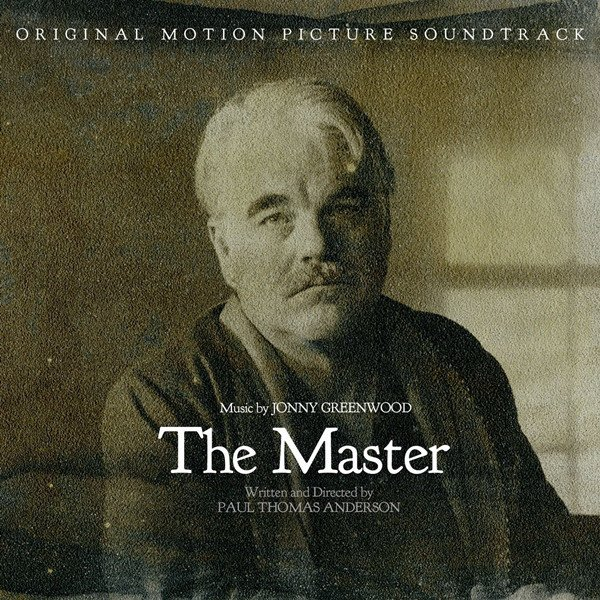 The Master: Original Motion Picture Soundtrack