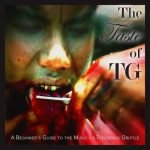 Throbbing Gristle – The Taste of Tg / The Second Annual Report of TG / 20 Jazz Funk Greats