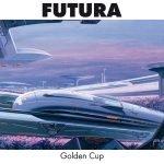 Golden Cup – Futura; Heroin In Tahiti – Remoria