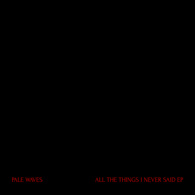 All the Things I Never Said EP