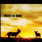 Mouse On Mars – Glam