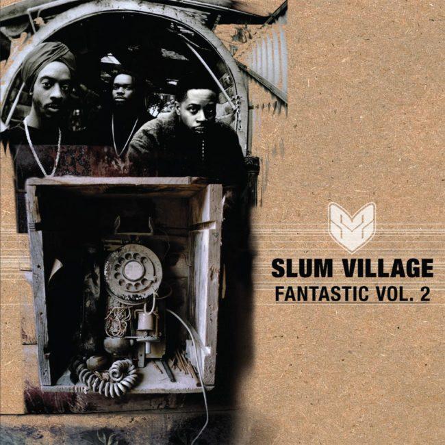 Slum Village – Fantastic Vol. 2