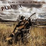 Neil Young + Promise Of The Real – Paradox OST