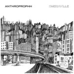 Anthroprophh – Omegaville
