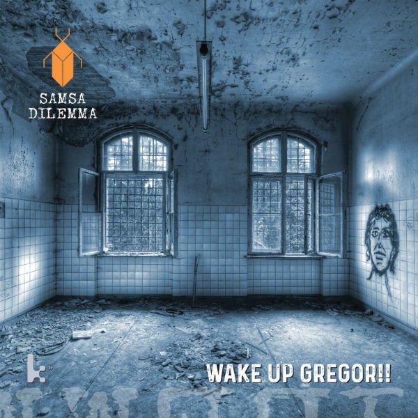 Wake Up Gregor!!