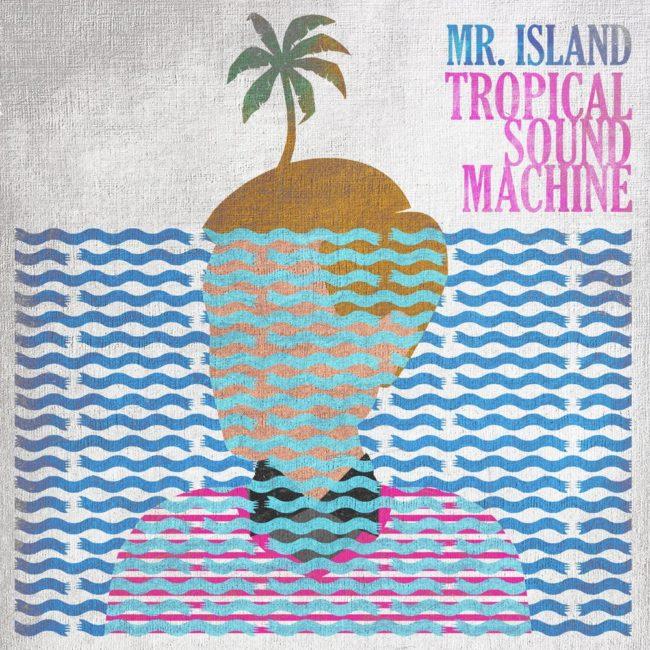Tropical Sound Machine