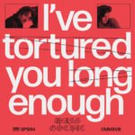 Mass Gothic – I've Tortured You Long Enough