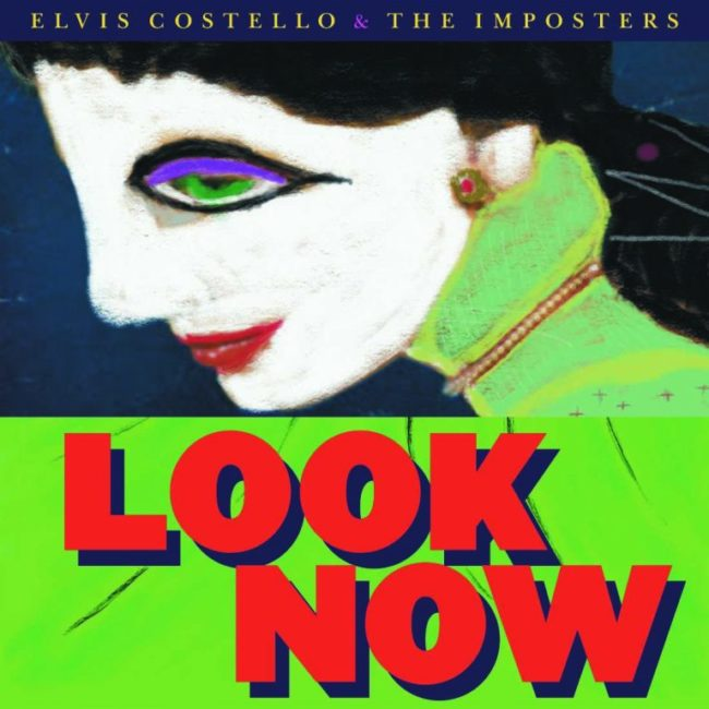 Elvis Costello & The Imposters – Look Now