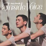 Joey Dosik – Inside Voice