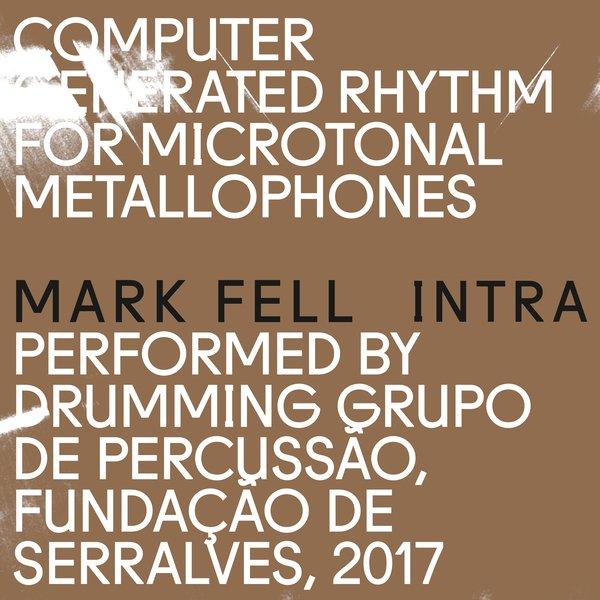Mark Fell – INTRA