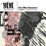 One Man Session Volume 2 – Unprepared Piano