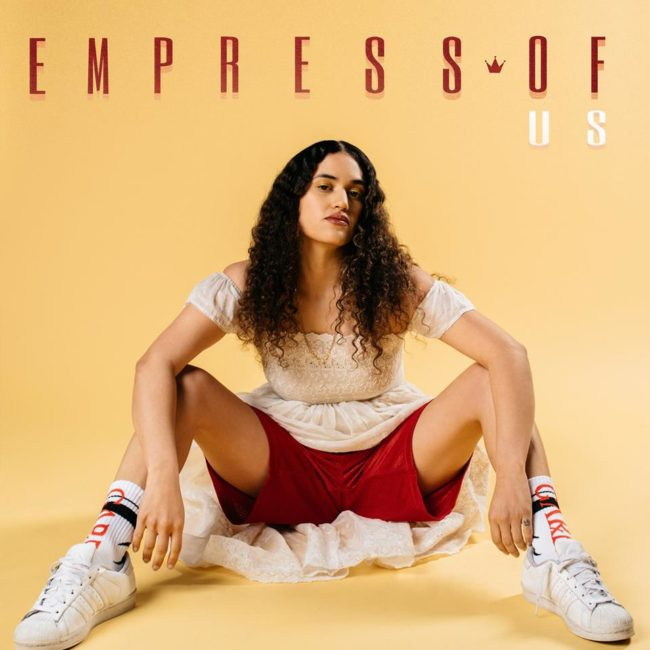 Empress Of – Us