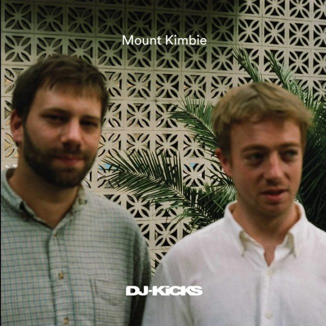 Mount Kimbie – Dj Kicks