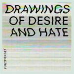 Drawings of Desire and Hate EP