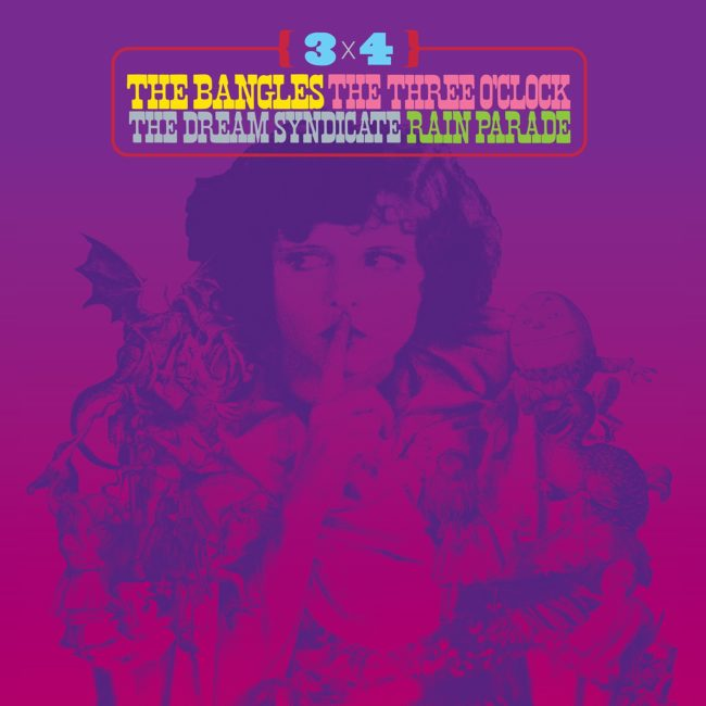 3 x 4: The Bangles, The Three O'Clock, The Dream Syndicate, Rain Parade