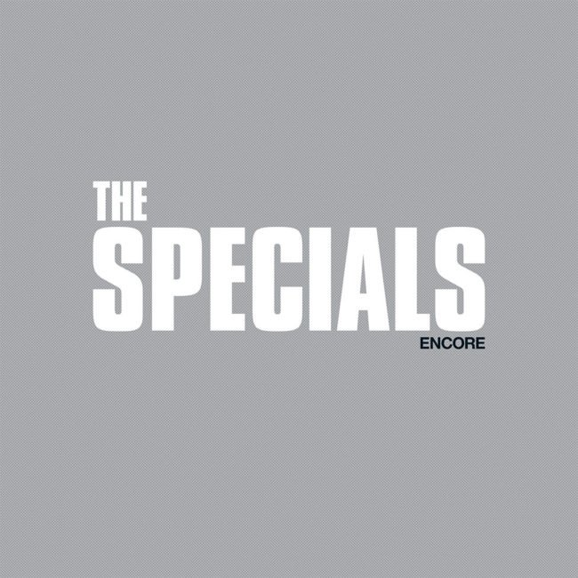 The Specials – Encore