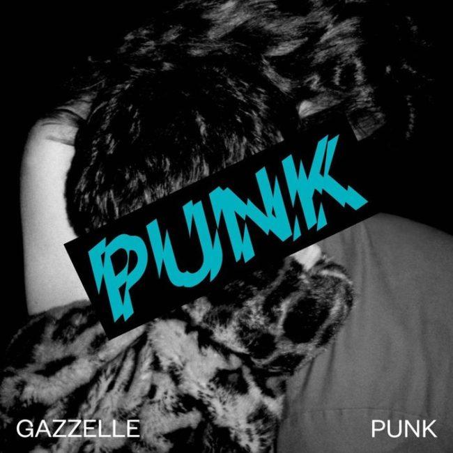 Gazzelle – Punk