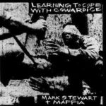 Learning to Cope with Cowardice (The Lost Tapes)