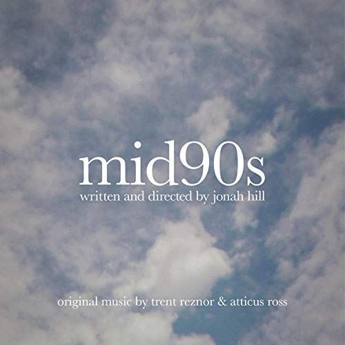 Mid90s (Original Music From The Film)