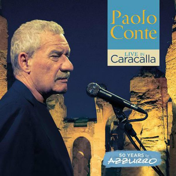 Live in Caracalla – 50 Years Of Azzurro