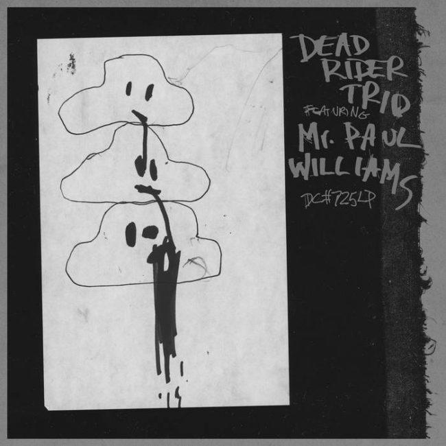 Dead Rider Trio feat. Mr. Paul Williams