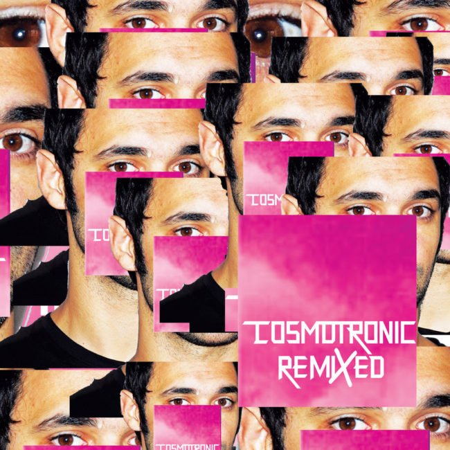 Cosmotronic Remixed