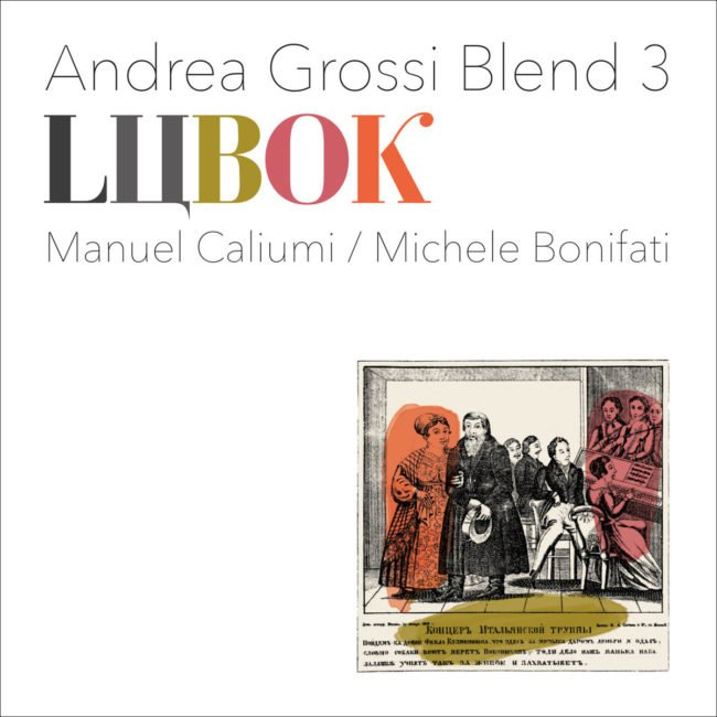 Andrea Grossi Blend 3 – Lubok