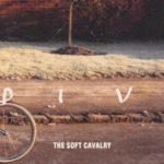 The Soft Cavalry – Dive