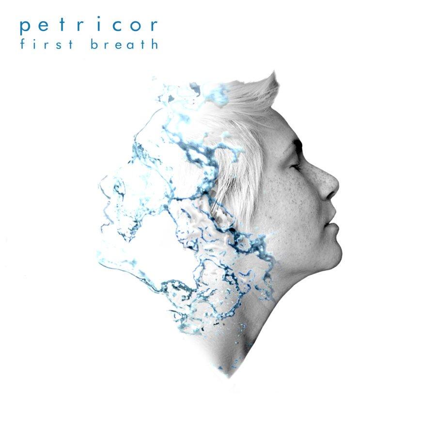 Risultati immagini per Petricor - First Breath