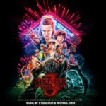 Stranger Things 3 – Original Score From the Netflix Original Series