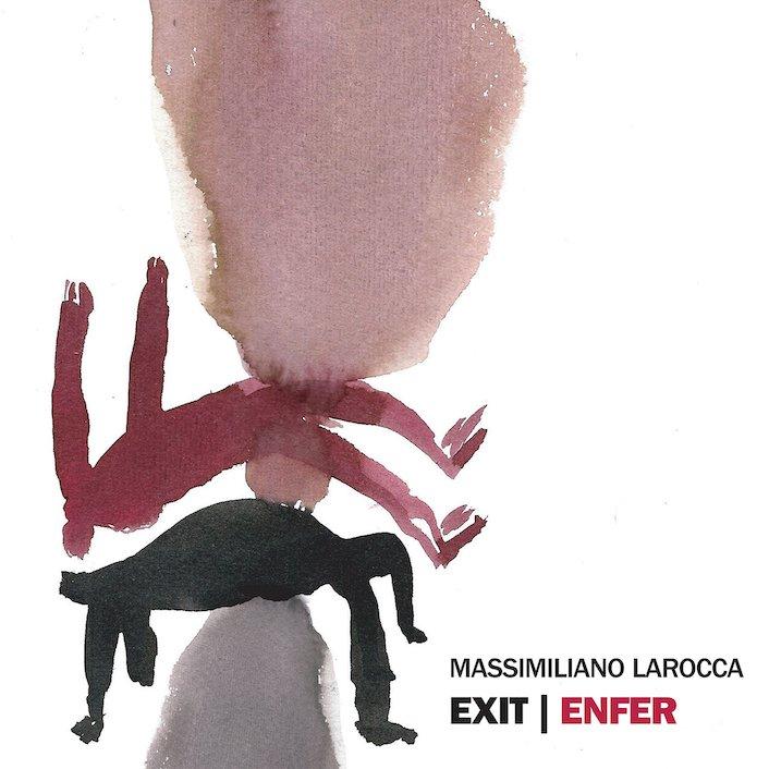 Risultati immagini per massimiliano larocca exit enfer
