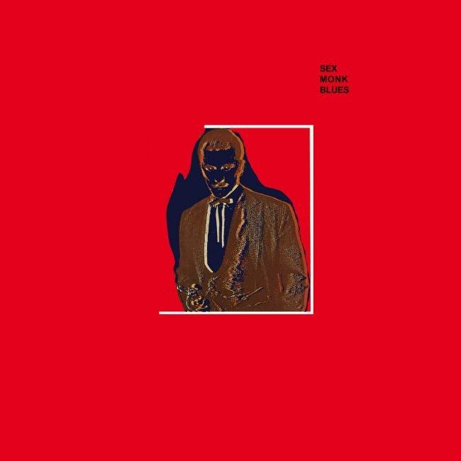 Sex Monk Blues
