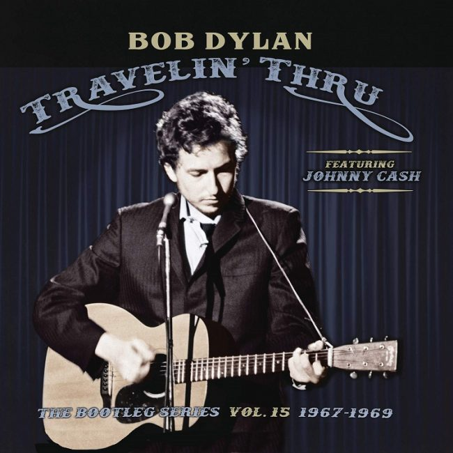 Travelin' Thru, 1967-1969: The Bootleg Series Vol. 15