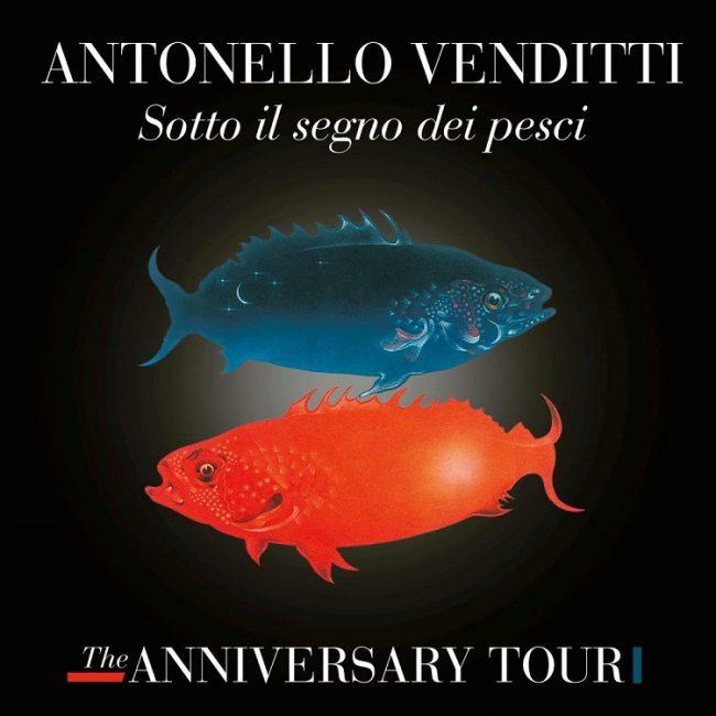 Sotto il Segno dei Pesci – The Anniversary Tour