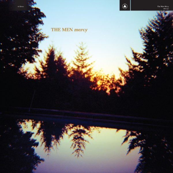 The Men – Mercy