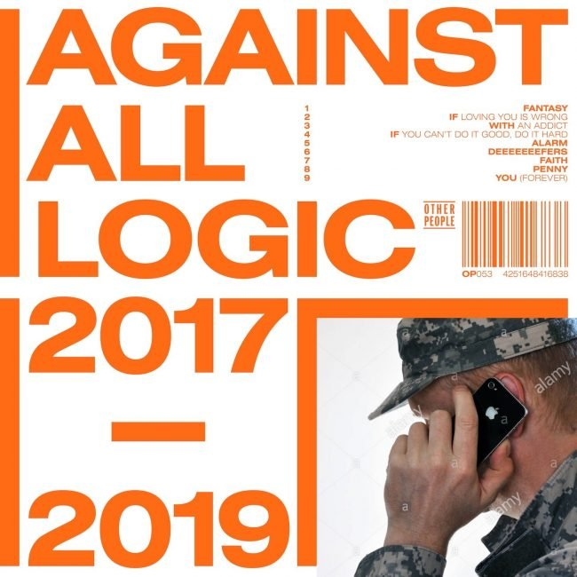 Against All Logic 2017 – 2019