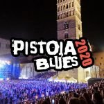 Pistoia Blues Festival 2020