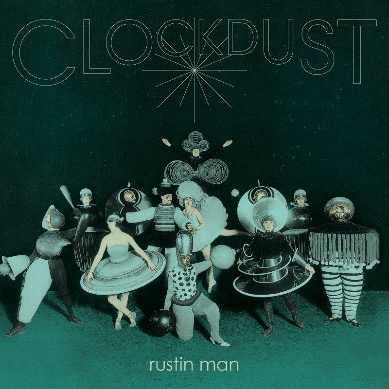 rustin-man-clockdust-album.jpg