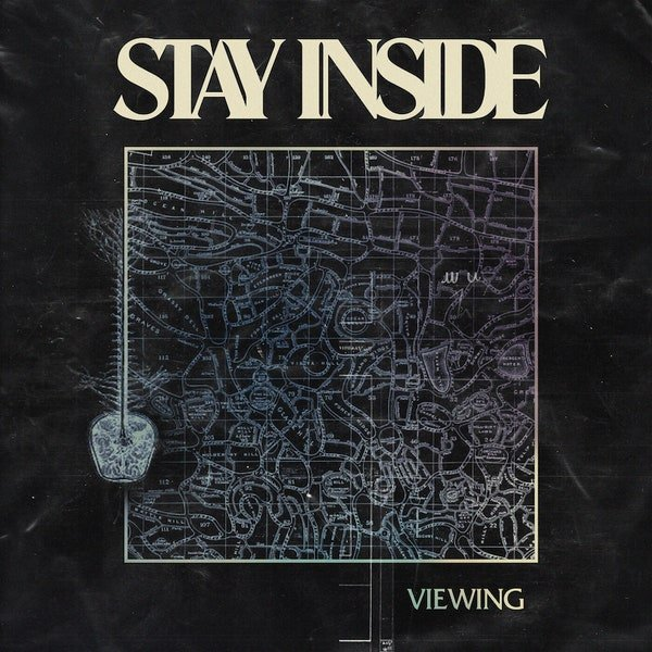 Stay Inside – Viewing