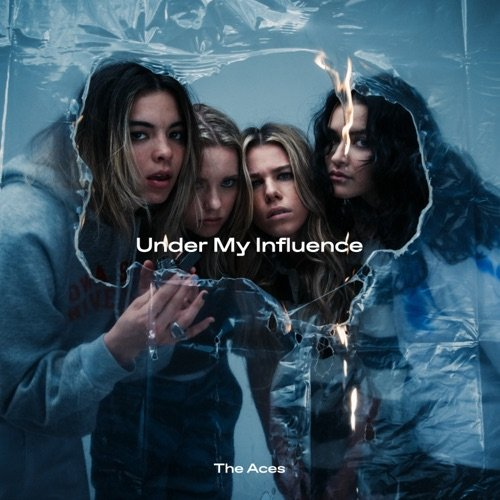 The Aces – Under My Influence