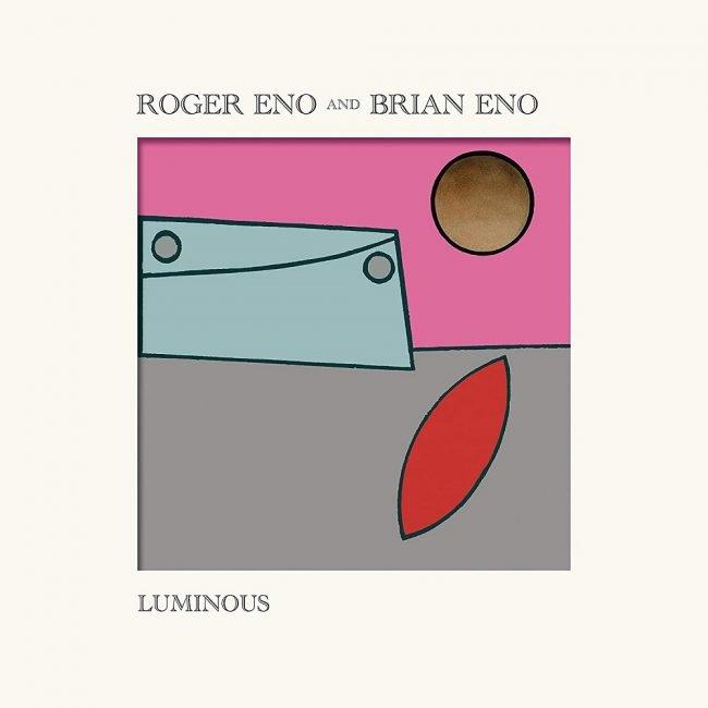 Brian Eno & Roger Eno – Luminous EP