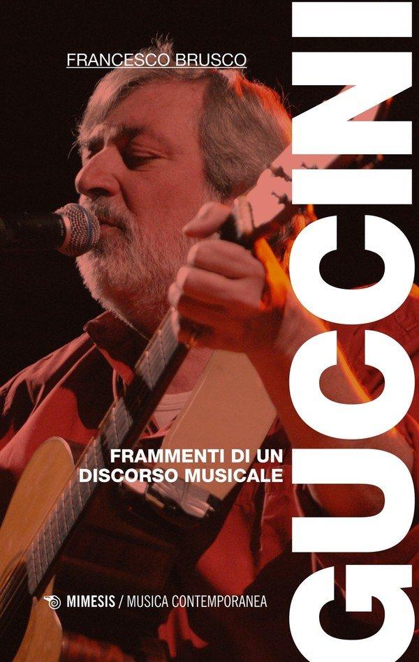 Francesco Brusco - Guccini - Frammenti di un discorso musicale | Recensioni  | SENTIREASCOLTARE